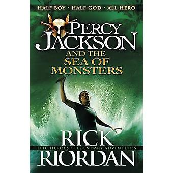 Percy Jackson and the Sea of Monsters - Bk. 2 by Rick Riordan - 978014