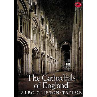 De kathedralen van Engeland (2e herziene editie) door Alec Clifton-Taylo