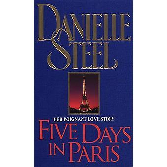 Five Days in Paris by Danielle Steel - 9780552143783 Book