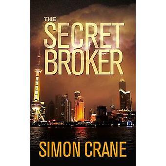 The Secret Broker by Simon Crane - 9780704374119 Book
