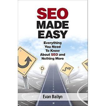 SEO Made Easy - allt du behöver veta om SEO? och ingenting Mo