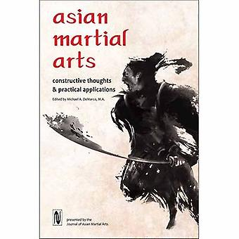 Asiatische Kampfsportarten - konstruktive Gedanken und praktische Anwendungen