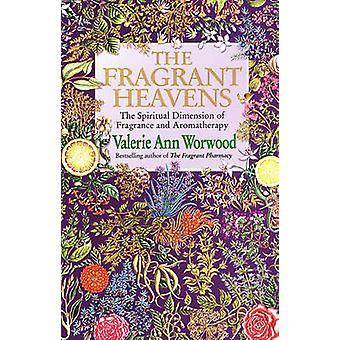 The Fragrant Heavens by Valerie Ann Worwood - 9780857501370 Book