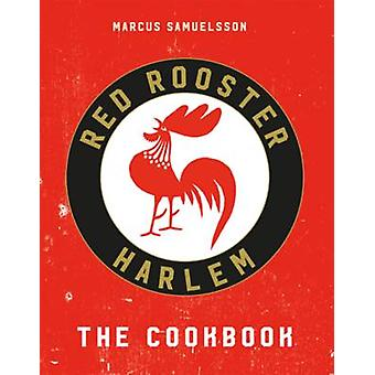 The Red Rooster Cookbook by Marcus Samuelsson - 9781911216636 Book
