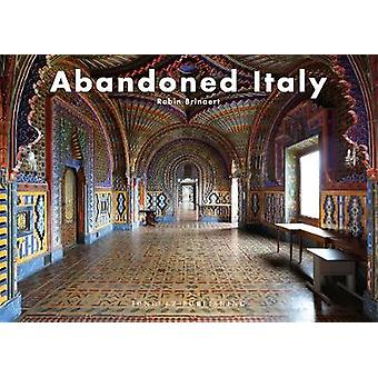 Abandoned Italy by Abandoned Italy - 9782361952716 Book