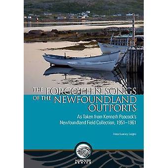 Bortglömda låtar av de Newfoundland Outports - som hämtats från Kenne