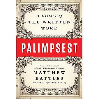 Palimpseste: Une histoire de la parole écrite