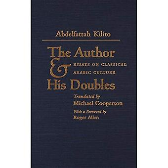 The Author and His Doubles: Essays on Classical Arabic Culture (Middle East Literature in Translation Series)