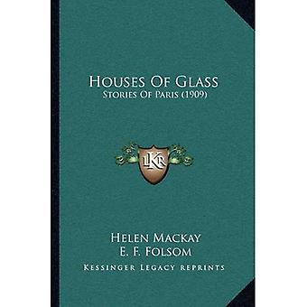 Houses of Glass: Stories of Paris (1909)