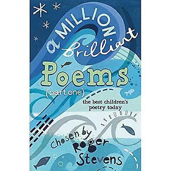En miljon lysande dikter: Pt. 1: en diktsamling allra bästa barnens dag