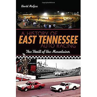 Eine Geschichte von Ost-Tennessee Autorennen: den Nervenkitzel der Berge