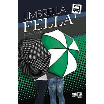 Umbrella Fella (Shots from the Heart)