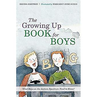 O crescendo livro para meninos: o que os rapazes no espectro do autismo precisam saber!