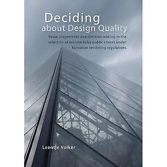 Deciding about Design Quality: Value Judgement of Architectural Design and Decision Making by Public Clients in the Context of European Tendering Reg