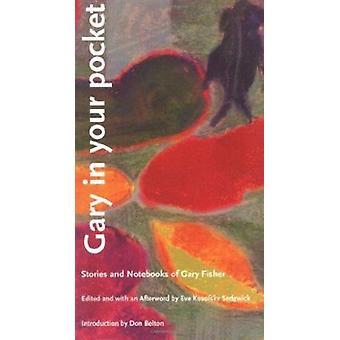 Gary i lommen - historier og notesbøger af Gary Fisher af Gary Fis