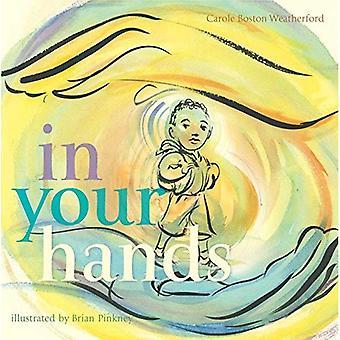 In Your Hands