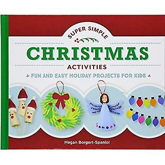 Super Simple Christmas Activities: Fun and Easy Holiday Projects for Kids (Super Simple Holidays)