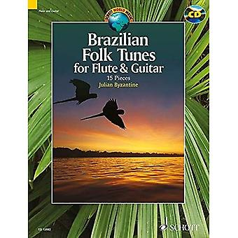 Brazilian Folk Tunes for Flute & Guitar: 15 Pieces (Schott World Music Series)