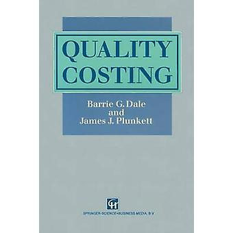 Quality Costing by Dale & Barrie G.