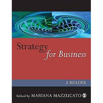 Strategy for Business A Reader by Open University