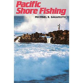 Sakamoto Pacific Shore pêche par Sakamoto & R. Michael