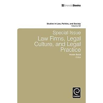 Special Issue Law Firms Legal Culture and Legal Practice by Sarat & Austin