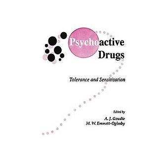 Psychoactive Drugs  Tolerance and Sensitization by Goudie & Andrew