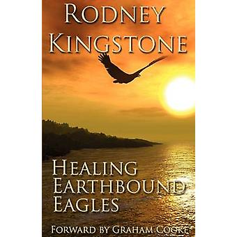 Helende Earthbound Eagles door Kingstone & Rodney