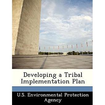 Sviluppo di un piano di implementazione tribale dalla US Environmental Protection Agency
