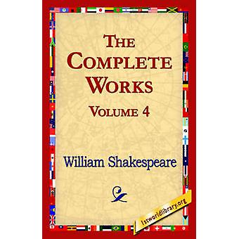 El volumen de obras completas 4 por Shakespeare y William