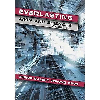 Ikuisen taiteen ja tieteiden Volume 2 orok & piispa Bassey Effiong