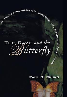 The Cave and the Butterfly by Chung & Paul S.