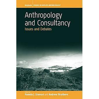Anthropologie und Beratung Themen und Debatten von Stewart & P.