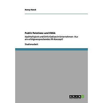 Public Relations und Ethik by Itzeck & Nancy
