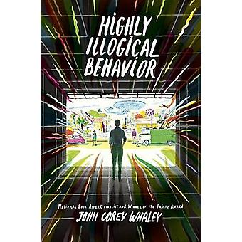 Highly Illogical Behavior by John Corey Whaley - 9780525428183 Book