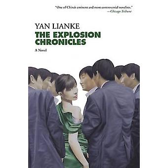 The Explosion Chronicles by Yan Lianke - Associate Professor of Chine
