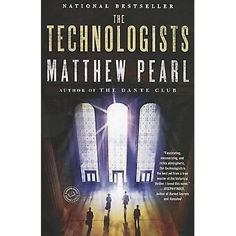 The Technologists by Matthew Pearl - 9780812978032 Book
