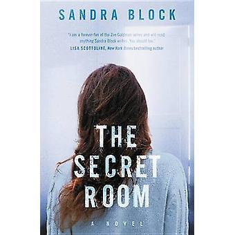 The Secret Room by Sandra Block - 9781455570201 Book