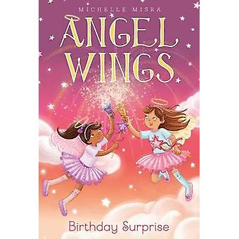 Birthday Surprise by Michelle Misra - Samantha Chaffey - 978148145800