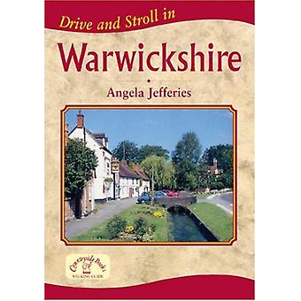 Drive and Stroll in Warwickshire by Drive and Stroll in Warwickshire