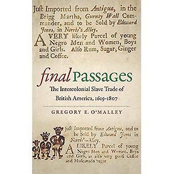 Lopullinen kohdat: Intercolonial orjakaupan British Amerikan 1619-1807 (julkaistu Omohundro instituutti...