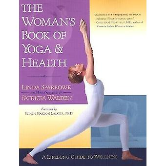 The Woman 's Book of Yoga and Health 9781570624704