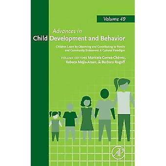 Børn lære ved at observere og bidrager til familien og Fællesskabet bestræber sig på en kulturelt paradigme af CorreaChvez & Micks