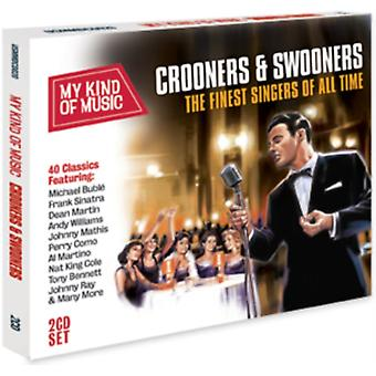 My Kind of Music: Swooners & Crooners by Various Artists