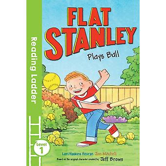 Flat Stanley Plays Ball (Reading Ladder Level 1) (Paperback) by Brown Jeff Mitchell Jon Haskins Houran Lori