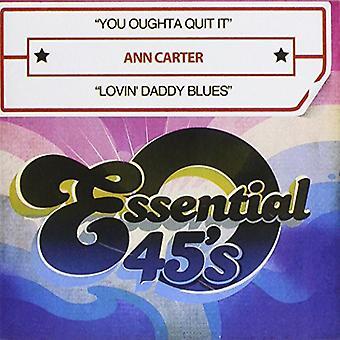Ann Carter - Oughta Quit It / import Lovin ' Tatuś Blues [CD] Stany Zjednoczone Ameryki