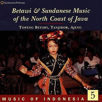 Music of Indonesia 5 - Betawi & Sundanese Music of th [CD] USA import
