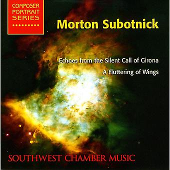 M. Subotnick - Morton Subotnick: Echoes From the Silent Call of Girona; a Fluttering of Wings [CD] USA import