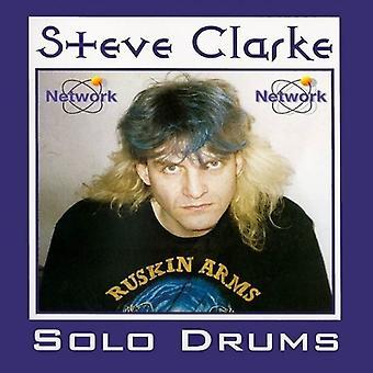 Steve Clarke - Solo Drums [CD] USA import