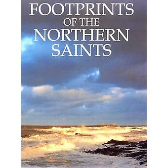 Footprints of the Northern Saints by Basil Hume - 9780232521528 Book